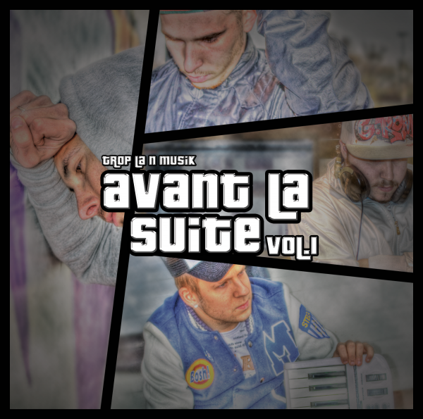 Avant La Suite Vol.1